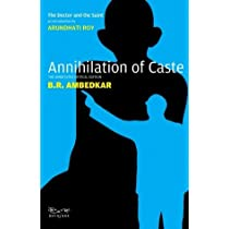 Annihilation of Caste: The Annotated Critical Edition