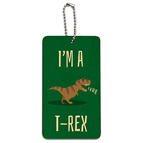 I'm A T-Rex Rawr Cute Tyrannosaurus Rex Wood Luggage Card Carry-On ID Tag (Rex Wood)