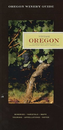 Vintage Oregon (Oregon Winery Guide 2002-2004)