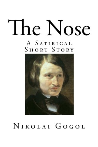 The Nose: A Satirical Short Story (Top 100 Classic Short Stories) ebook