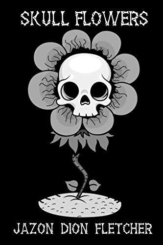 Skull Flowers -