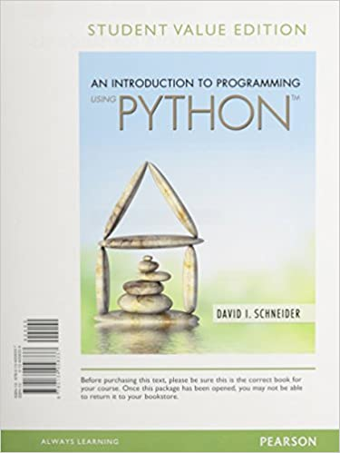 Introduction to programming using python student value edition introduction to programming using python student value edition david i schneider 9780134058337 amazon books fandeluxe Image collections