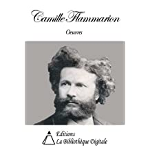 Oeuvres de Camille Flammarion (French Edition)