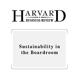 Sustainability in the Boardroom (Harvard Business Review)