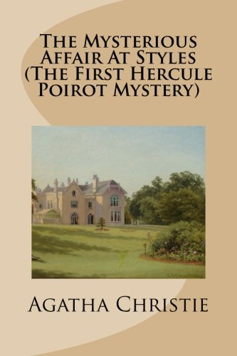 The Mysterious Affair At Styles (The First Hercule Poirot Mystery) pdf