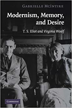 \\READ\\ Modernism, Memory, And Desire: T. S. Eliot And Virginia Woolf. nueva There former Fecha business
