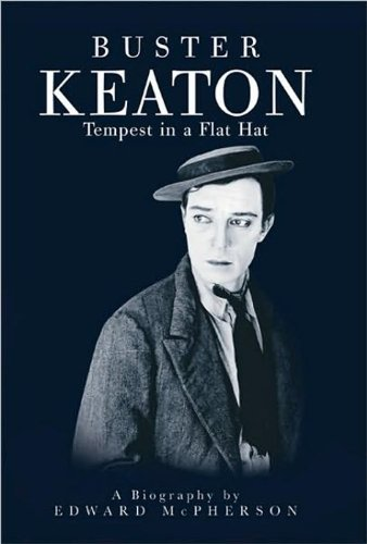 Buster Keaton: Tempest In A Flat Hat pdf
