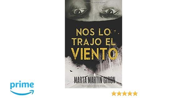 NOS LO TRAJO EL VIENTO (Spanish Edition): Marta Martín Girón ...