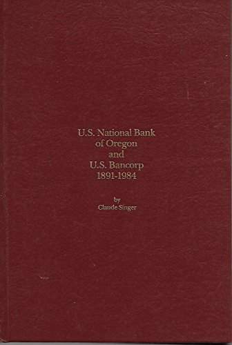 us-national-bank-of-oregon-and-u-s-bancorp-1891-1984