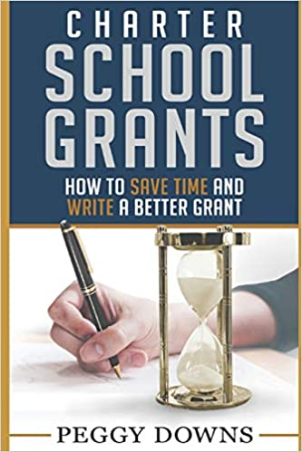 Author Of Fight For Best Charter Public >> Amazon Com Charter School Grants Save Time And Write A Better