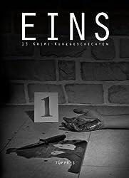 EINS: 13 Krimi-Kurzgeschichten