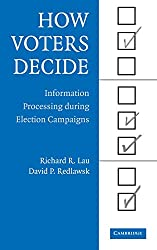 How Voters Decide: Information Processing in Election Campaigns