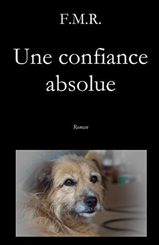 Une confiance absolue (French Edition)