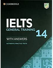 Cambridge English - IELTS 14 General Training: Authentic Practice Tests from Cambridge Assessment English Student's Book with Answers