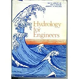 Hydrology for Engineers (The McGraw-Hill Series in Water Resources & Environmental Engineering)