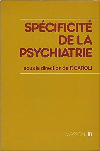 Téléchargement Gratuit De Livres Audio Spécificité De La Psychiatrie