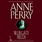 Bluegate Fields: A Charlotte and Thomas Pitt Novel | Anne Perry