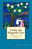 Under the Magnolia Tree