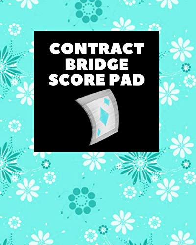 "Contract Bridge Score Pad: Game Record Book, Score Keeper, Fouls, Scoring Sheet, Indoor Games recorder Notebook Gifts for Game Night, Friends, Family, ... 8""x 10"", 120 pages. (Bridge Scorebook)"
