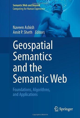 Download Geospatial Semantics and the Semantic Web: 12 (Semantic Web and Beyond) Pdf