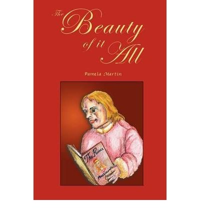 Read Online The Beauty of It All (Paperback) - Common pdf