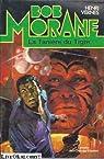 Bob Morane, tome 145 : La Tanière du tigre par Vernes