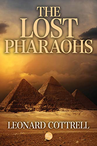 - The Lost Pharaohs