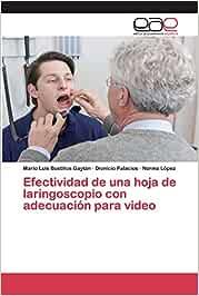 Efectividad de una hoja de laringoscopio con adecuación para video