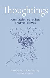 Thoughtings: Puzzles, problems and paradoxes in poetry to think with (The Philosophy Foundation)