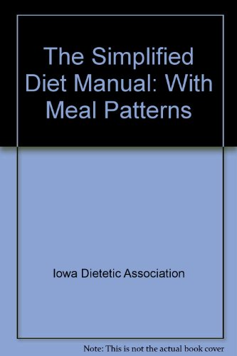 - The Simplified Diet Manual: With Meal Patterns