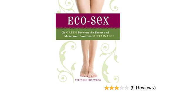 Greening your sex life