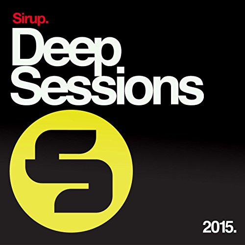 Sirup Deep Sessions 2015