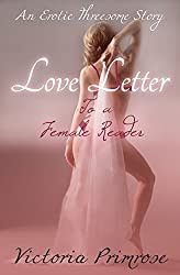 Love Letter to a Female Reader: An Erotic Threesome Story