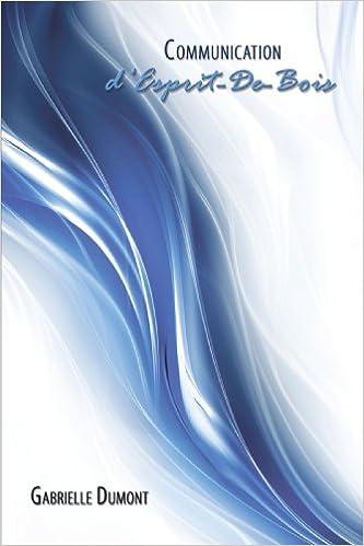 Livres gratuits en ligne Communication d'Esprit-De-Bois pdf, epub ebook