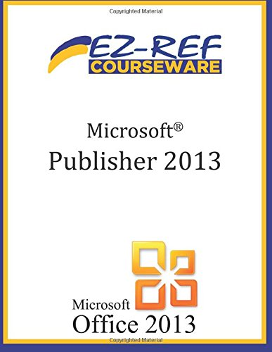 Microsoft Publisher 2013 Student Manual
