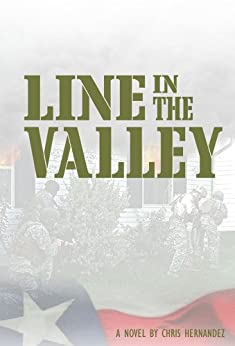 Line in the Valley by [Hernandez, Chris]