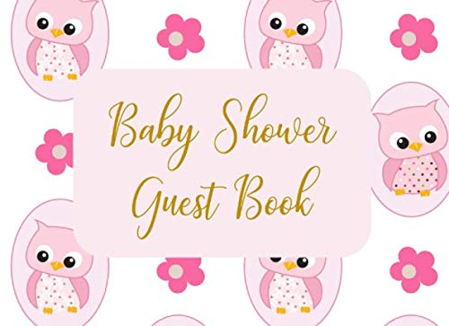 Baby Shower Guest Book: Welcome Sign In Wishes for Baby and Advice for Parents - Pink Owls (Owl Shower)