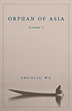 Orphan of Asia (Modern Chinese Literature from Taiwan)
