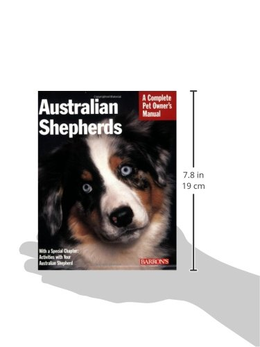 Australian Shepherds (Complete Pet Owner's Manual) 3