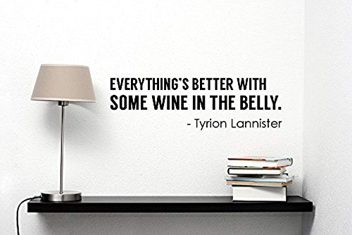 (A Good Decals USA Tyrion Lannister Funny Quote Wall Decal Game of Thrones Sticker Vinyl Lettering Wine Saying Art TV Serial Movie Decorations for Home Room Kitchen Dark Fantasy Decor Ideas gt6)
