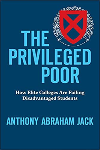 The Privileged Poor: How Elite Colleges Are Failing Disadvantaged