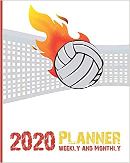 Volleyball Calendar 2020 2020 Planner Weekly And Monthly: Calendar Schedule and
