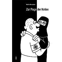 Zur Plage der Nation