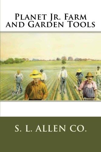 Planet Jr. Farm and Garden Tools