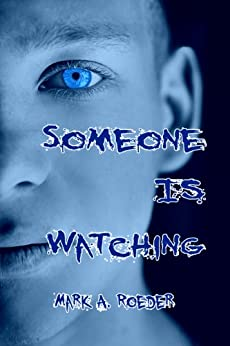 Someone Is Watching (Gay Youth Chronicles) by [Roeder, Mark A.]
