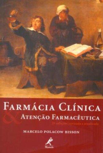 Farmácia Clínica e Atenção Farmacêutica