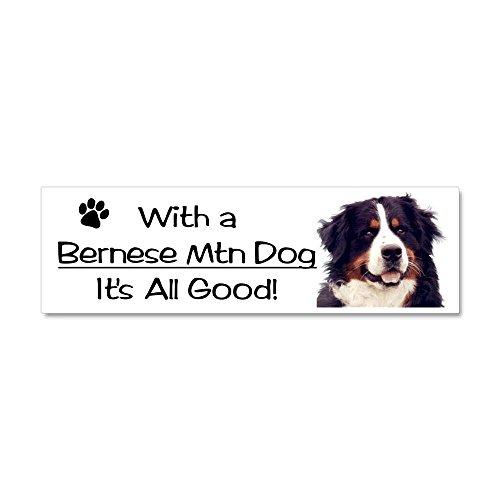 CafePress - With a Bernese Mountain Dog It's All Good! Magnet - Car Magnet 10 x 3, Magnetic Bumper Sticker (Magnet Berner)