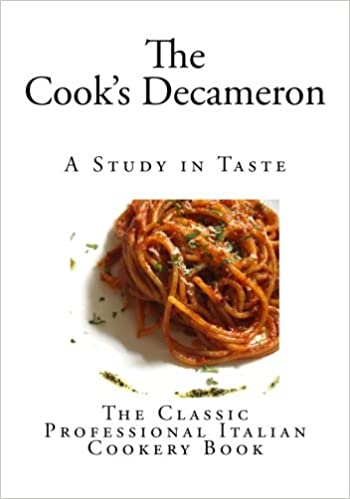 The Cook's Decameron: A Study in Taste (The Cook's Decameron