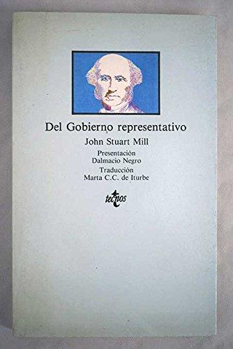 Del Gobierno Representativo / Representative Government (Clasicos) (Portuguese Edition)