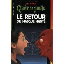 RETOUR DU MASQUE HANT (LE)